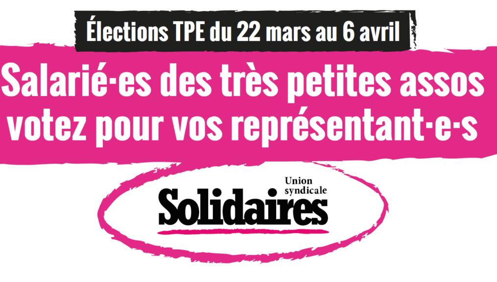 Élections TPE du 22 mars au 6 avril, votons Solidaires