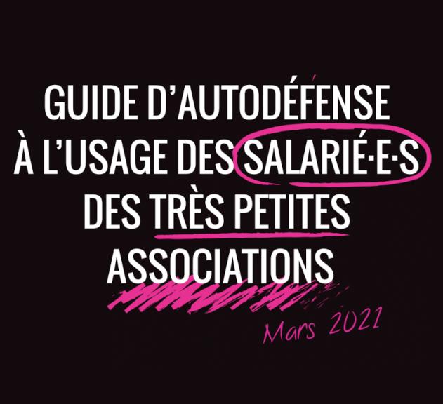 Découvrez le nouveau guide d'autodéfense à l'usage des salarié-es des très petites associations !